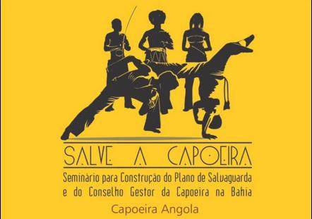 Salvador vai sediar o seminário Salve a Capoeira