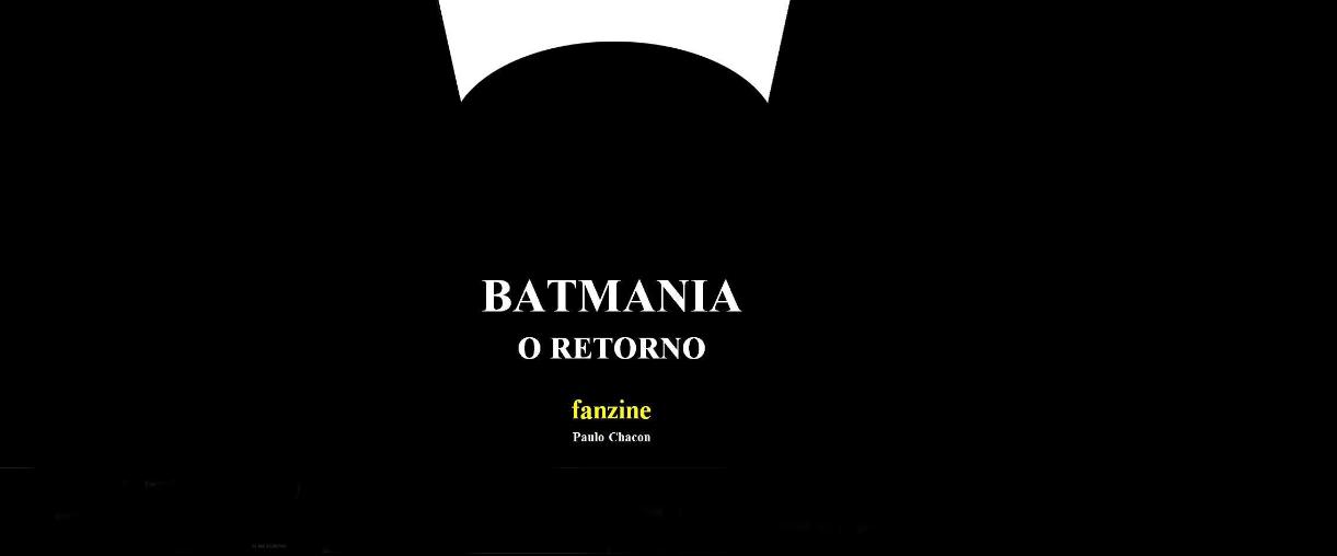 Batmania – O retorno