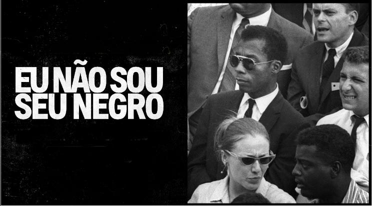 """Documentário """"Eu não sou Negro"""" disponível no Youtube"""
